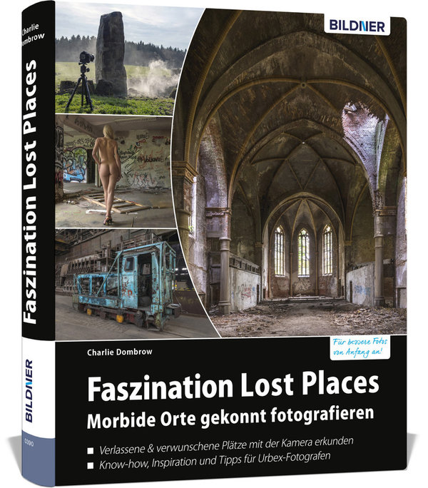 BILDNER Faszination Lost Places | Charlie Dombrow